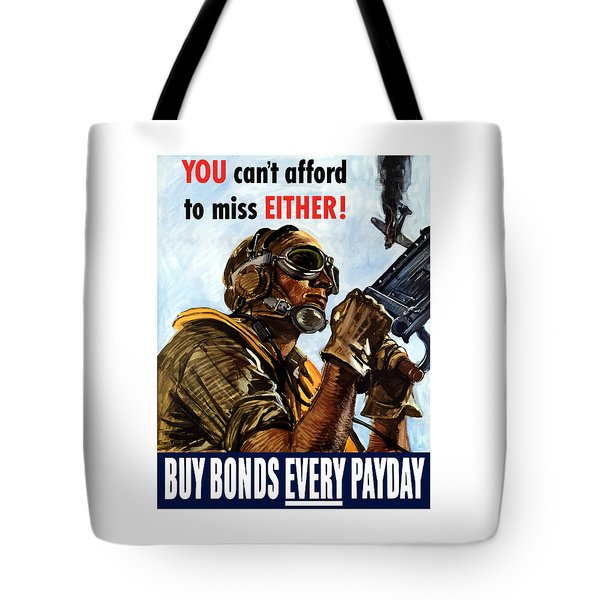 Buy Bonds Every Payday Tote Bag by War Is Hell Store
