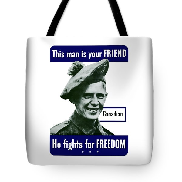 Canadian This Man Is Your Friend Tote Bag by War Is Hell Store