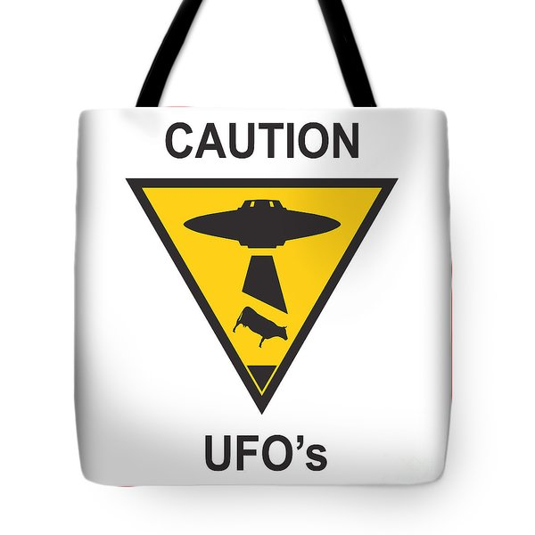 Caution ufos Tote Bag by Pixel Chimp
