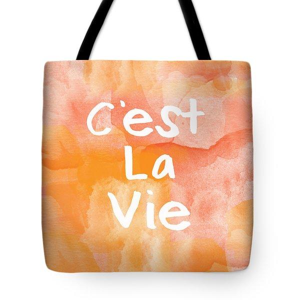 C'est La Vie Tote Bag by Linda Woods