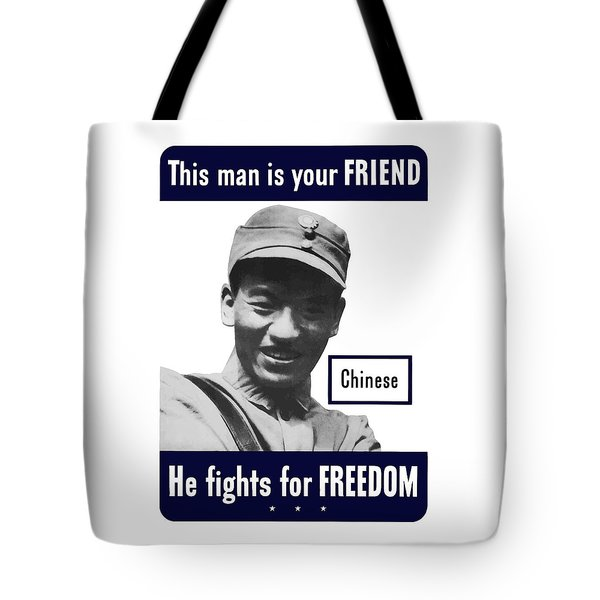 Chinese This Man Is Your Friend Tote Bag by War Is Hell Store
