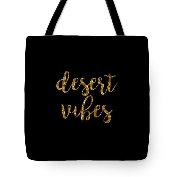Desert Vibes 2 Tote Bag by Cortney Herron