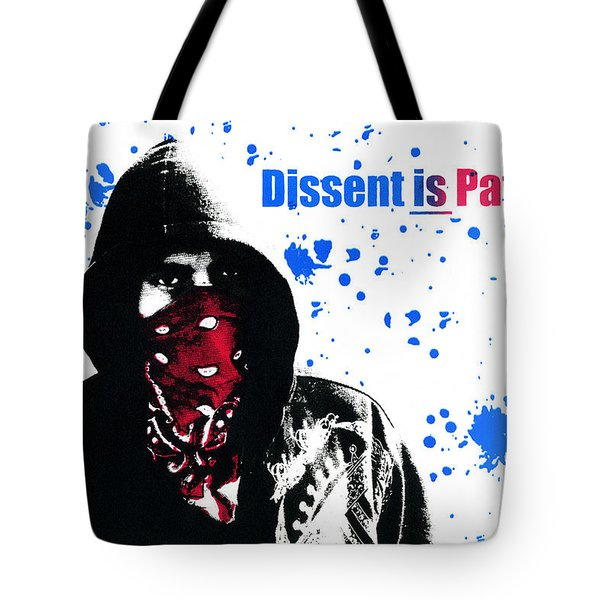 Dissent Is Patriotic Tote Bag by Jeffery Ball