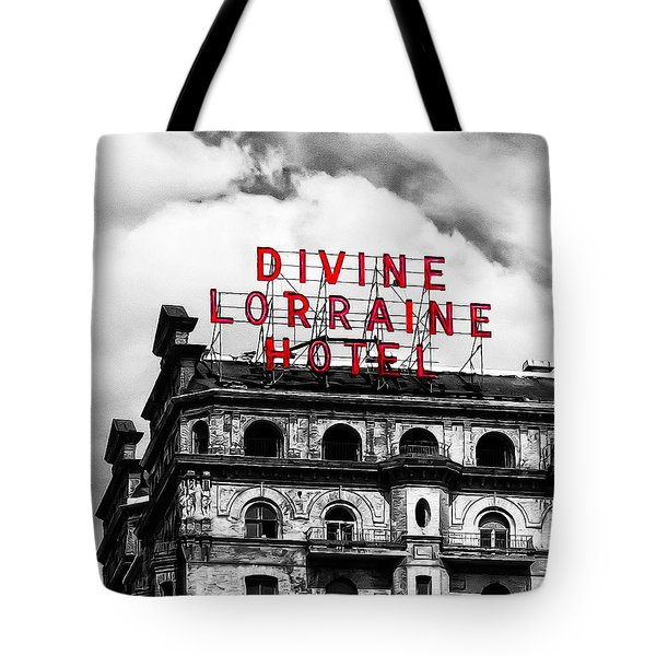 Divine Lorraine Hotel Marquee Tote Bag by Bill Cannon