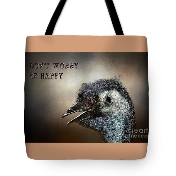 Don't Worry  Be Happy Tote Bag by Kaye Menner