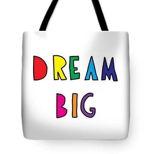 Dream Big Tote Bag by Emiliano Deificus