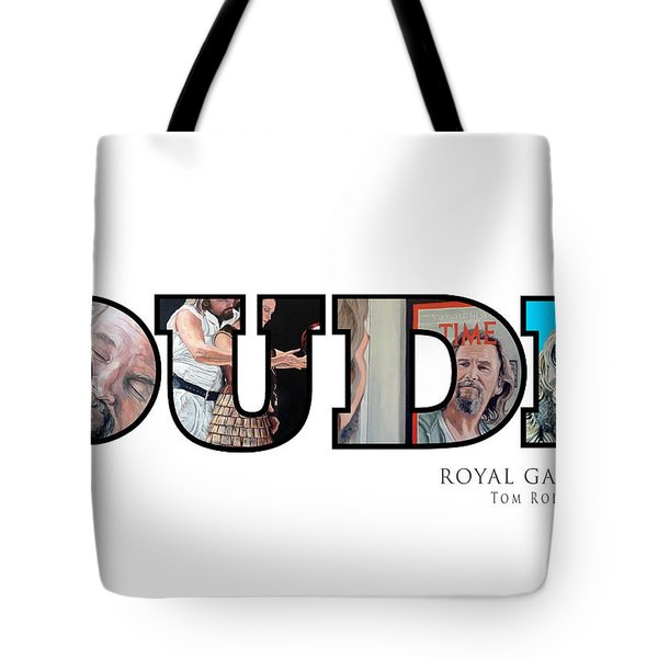 Dude Abides Tote Bag by Tom Roderick