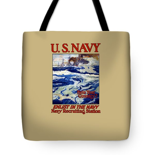 Enlist In The Navy - For Liberty's Sake Tote Bag by War Is Hell Store