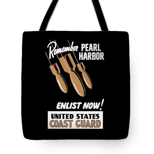 Enlist Now - United States Coast Guard Tote Bag by War Is Hell Store