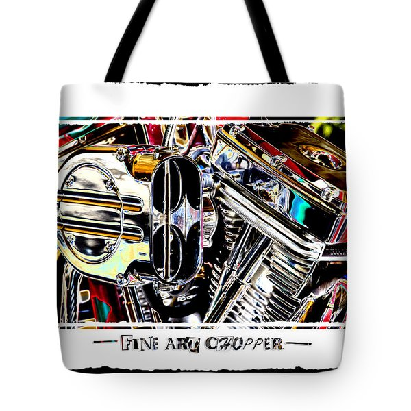 Fine Art Chopper II Tote Bag by Mike McGlothlen