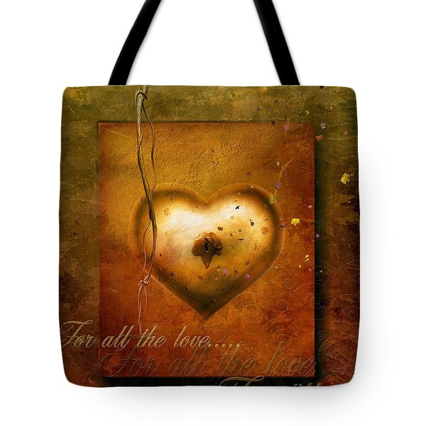For all the love Tote Bag by Photodream Art