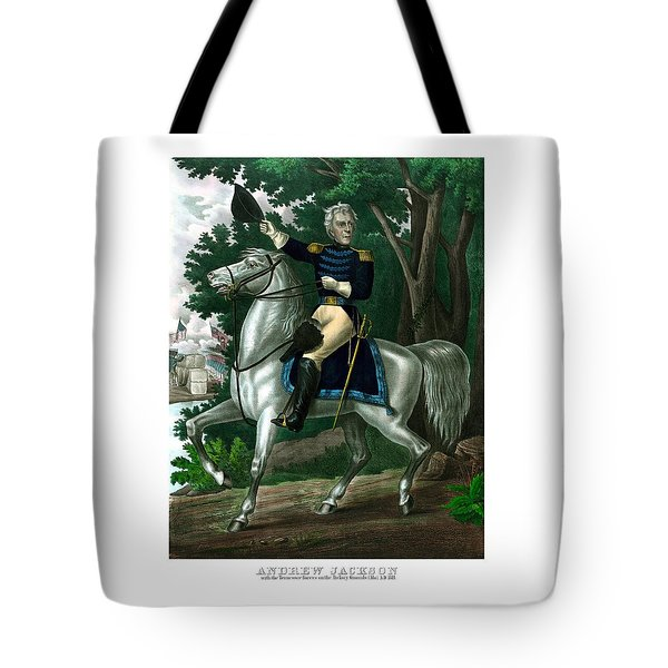 General Andrew Jackson On Horseback Tote Bag by War Is Hell Store