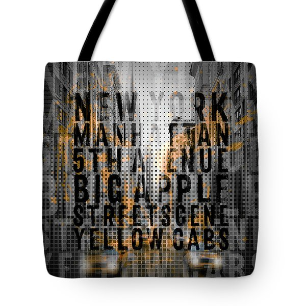 Graphic Art Nyc 5th Avenue Yellow Cabs - Typography And Splashes Tote Bag by Melanie Viola
