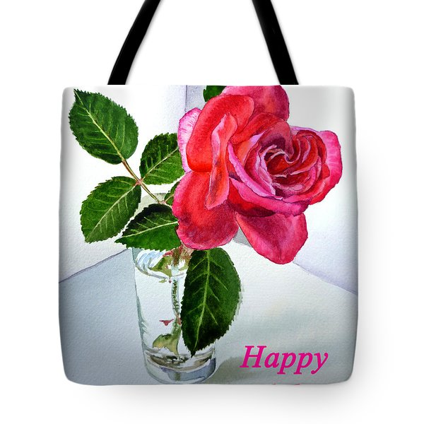 Happy Birthday Card Rose  Tote Bag by Irina Sztukowski
