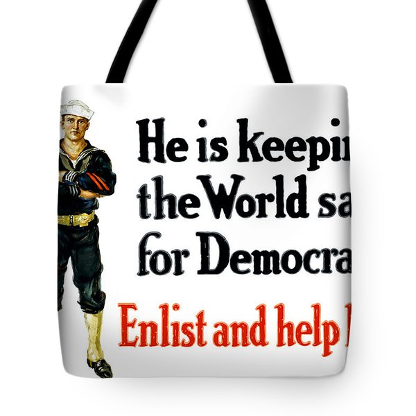 He Is Keeping The World Safe For Democracy Tote Bag by War Is Hell Store