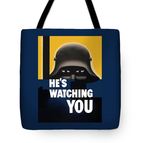 He's Watching You Tote Bag by War Is Hell Store
