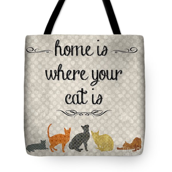 Home Is Where Your Cat Is-jp3040 Tote Bag by Jean Plout
