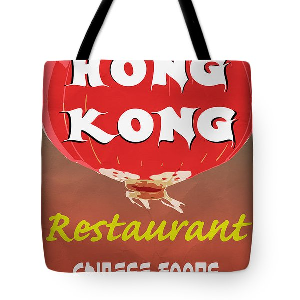 Hong Kong Vintage Chinese Food Sign Tote Bag by Edward Fielding
