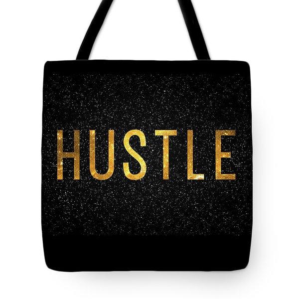 Hustle Tote Bag by Taylan Soyturk