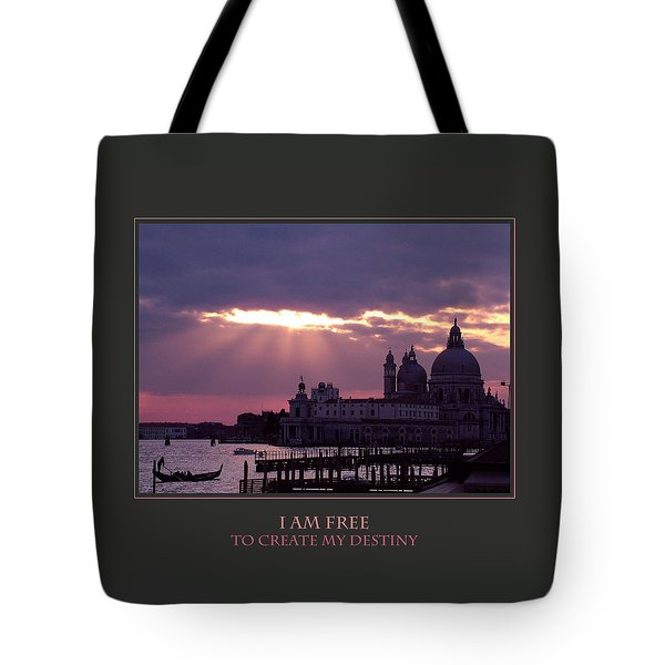 I Am Free To Create My Destiny Tote Bag by Donna Corless