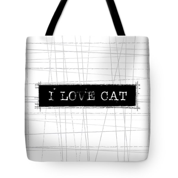 I Love Cat Word Art Tote Bag by Kathleen Wong