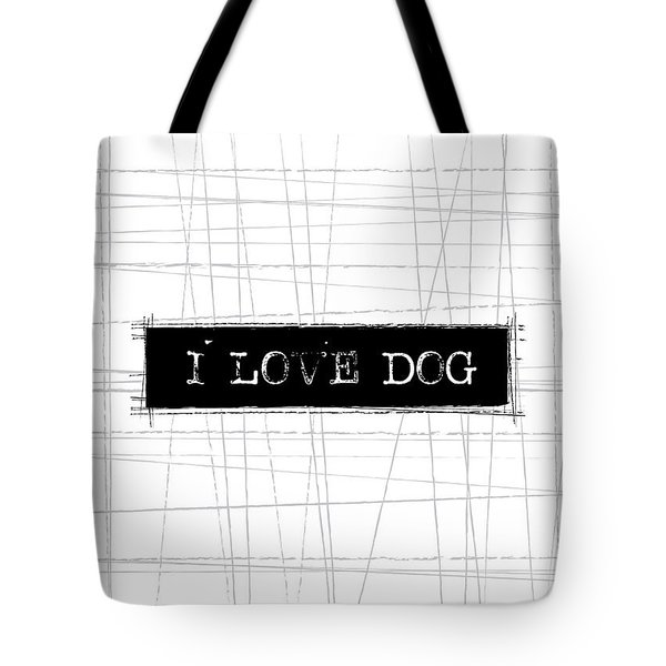 I Love Dog Word Art Tote Bag by Kathleen Wong