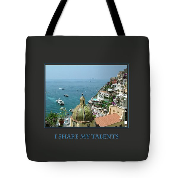 I Share My Talents Tote Bag by Donna Corless