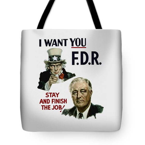 I Want You Fdr  Tote Bag by War Is Hell Store
