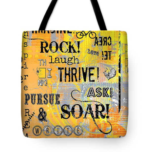 Inspirational Motivational Typography Pop Art Tote Bag by Anahi DeCanio