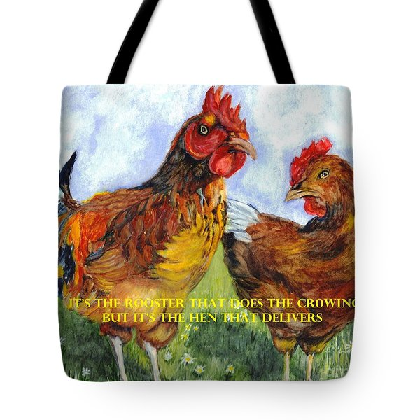 It's The Rooster Tote Bag by Carol Wisniewski