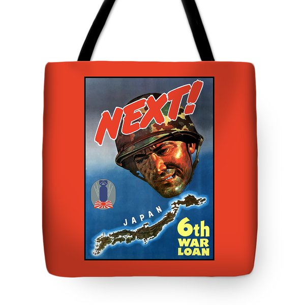 Japan Next World War 2 Poster Tote Bag by War Is Hell Store