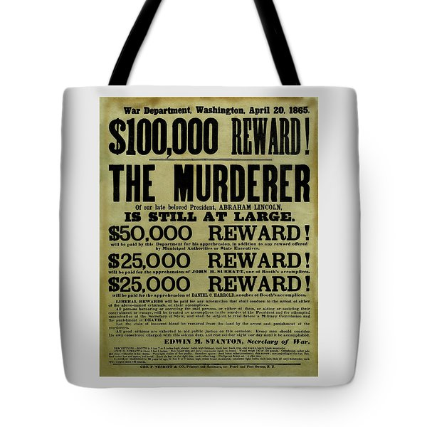 John Wilkes Booth Wanted Poster Tote Bag by War Is Hell Store