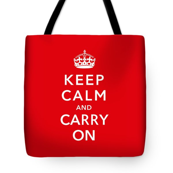 Keep Calm And Carry On Tote Bag by War Is Hell Store
