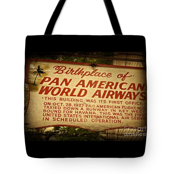 Key West Florida - Pan American Airways Birthplace Sign Tote Bag by John Stephens
