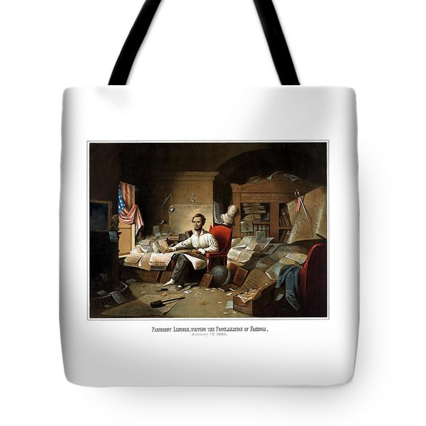 Lincoln Writing The Emancipation Proclamation Tote Bag by War Is Hell Store