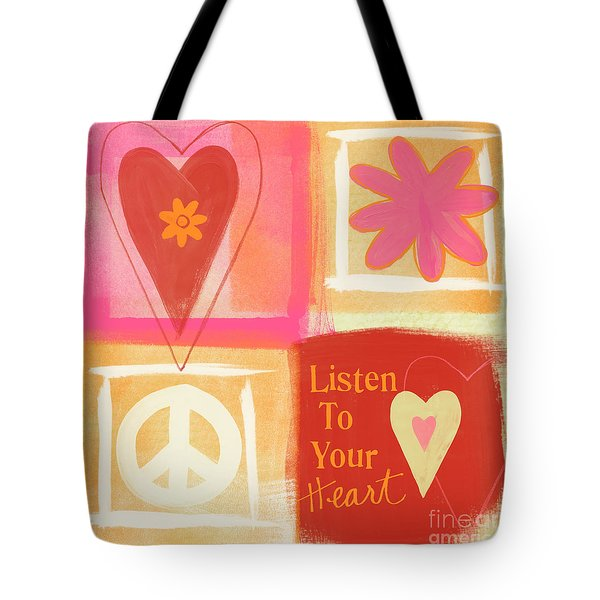 Listen To Your Heart Tote Bag by Linda Woods