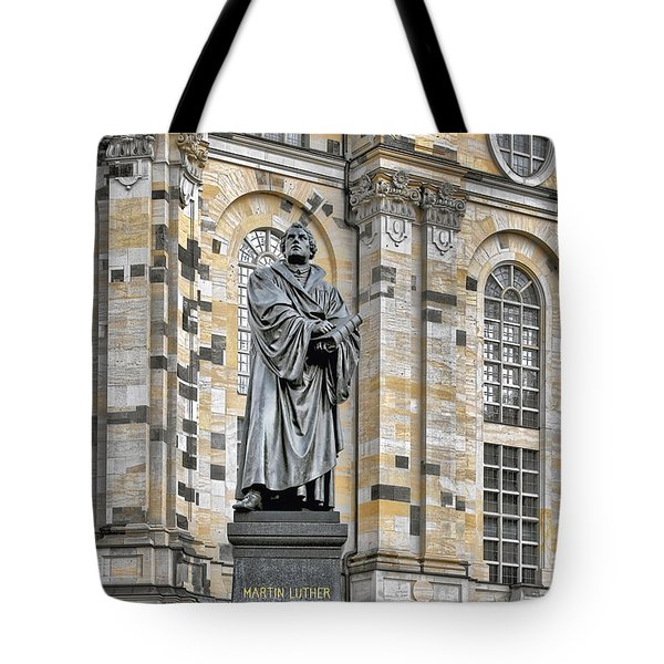 Martin Luther Monument Dresden Tote Bag by Christine Till
