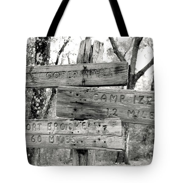 Old Directional Signs At Fort Cooper  Tote Bag by Debra Forand