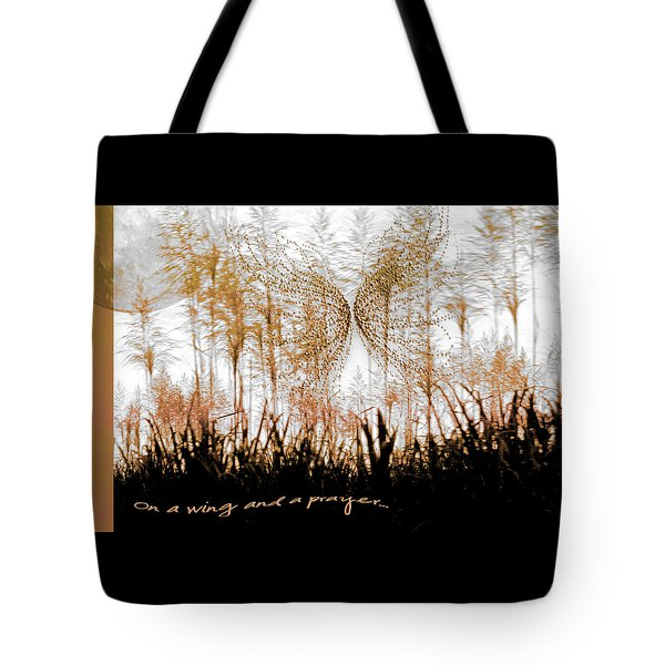 On A Wing And A Prayer Tote Bag by Holly Kempe