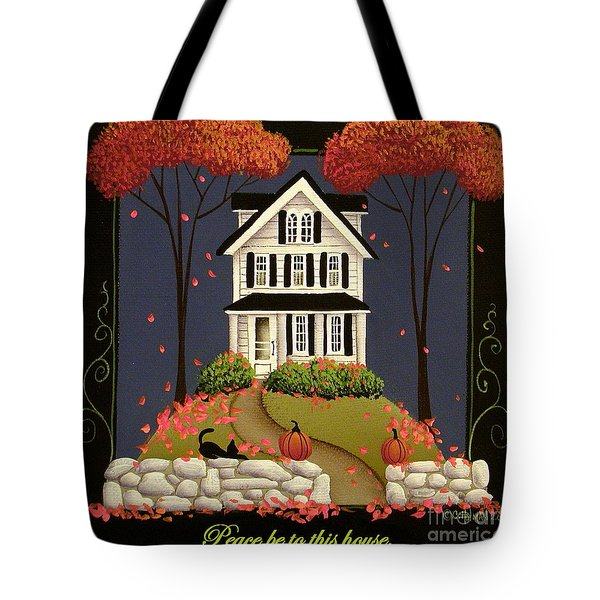 Peace be to this house Tote Bag by Catherine Holman
