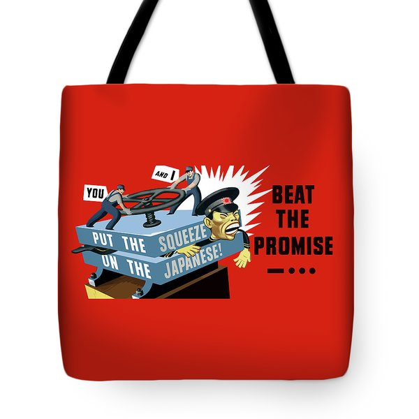 Put The Squeeze On The Japanese Tote Bag by War Is Hell Store
