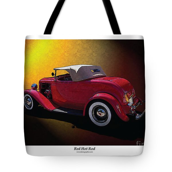 Red Hot Rod Tote Bag by Kenneth De Tore