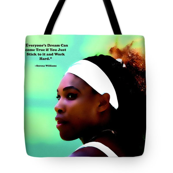 Serena Williams Motivational Quote 1a Tote Bag by Brian Reaves
