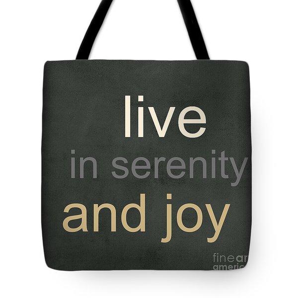 Serenity And Joy Tote Bag by Linda Woods