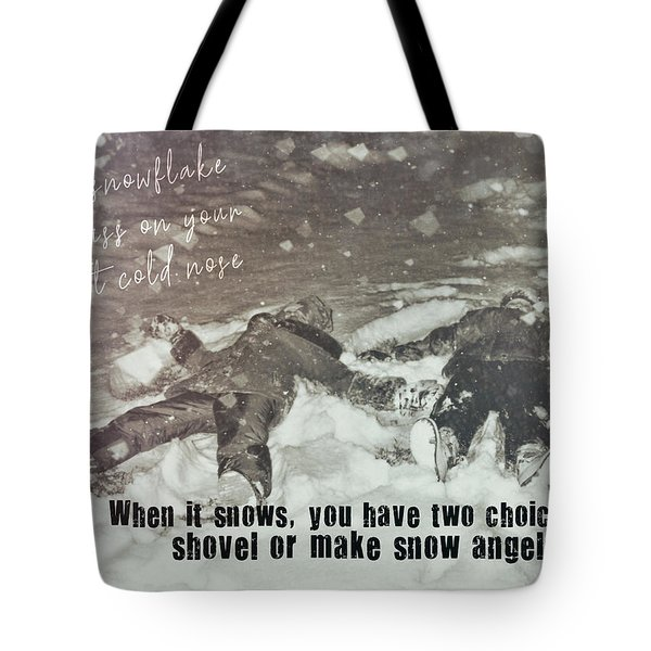 Snow Angels Quote Tote Bag by JAMART Photography
