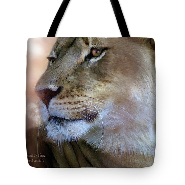 Spirit To Thrive Tote Bag by Carol Cavalaris