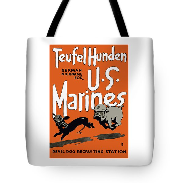 Teufel Hunden - German Nickname For US Marines Tote Bag by War Is Hell Store