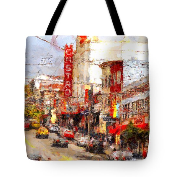 The Castro In San Francisco . 7d7572 Tote Bag by Wingsdomain Art and Photography