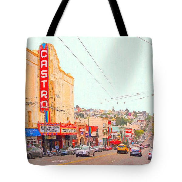 The Castro In San Francisco Tote Bag by Wingsdomain Art and Photography