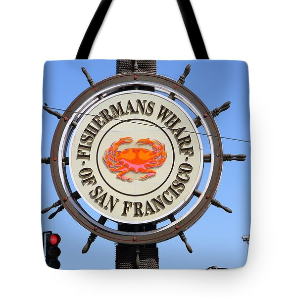 The Fishermans Wharf Sign . San Francisco California . 7d14228 Tote Bag by Wingsdomain Art and Photography